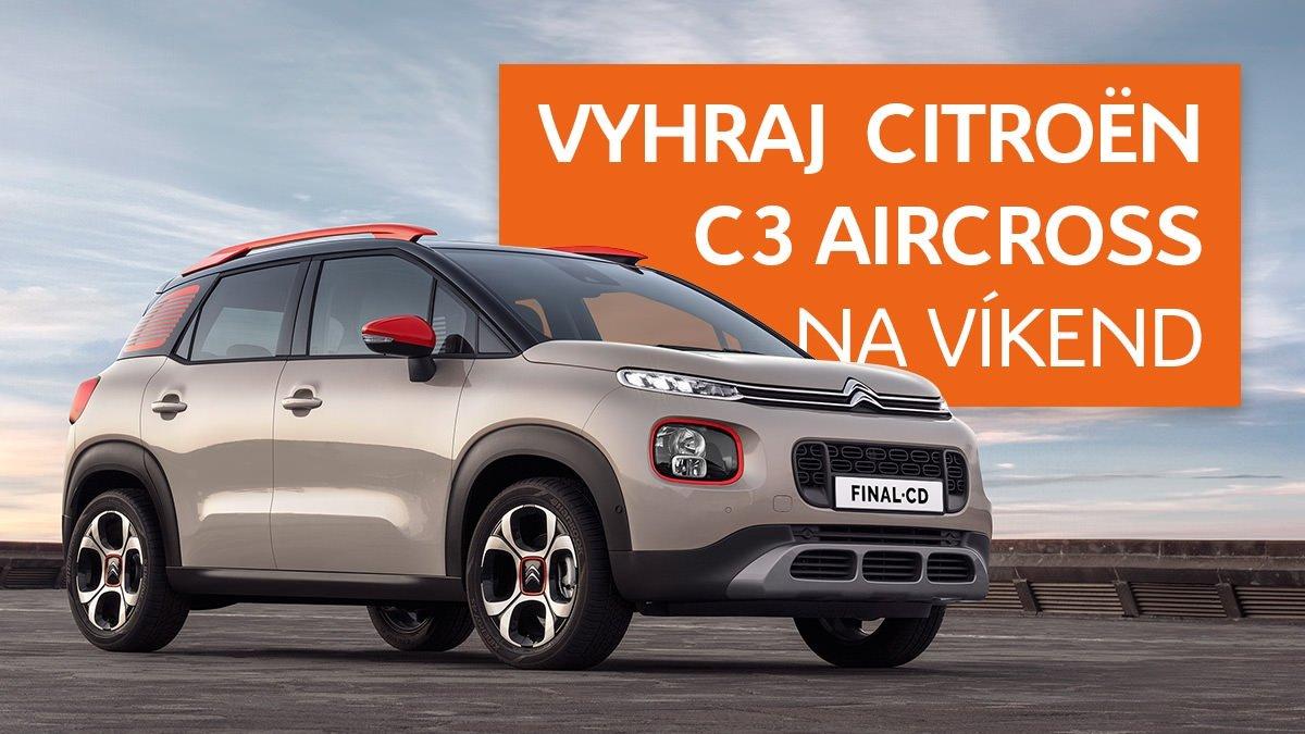 Vyhrajte Citroën C3 Aircross na víkend!