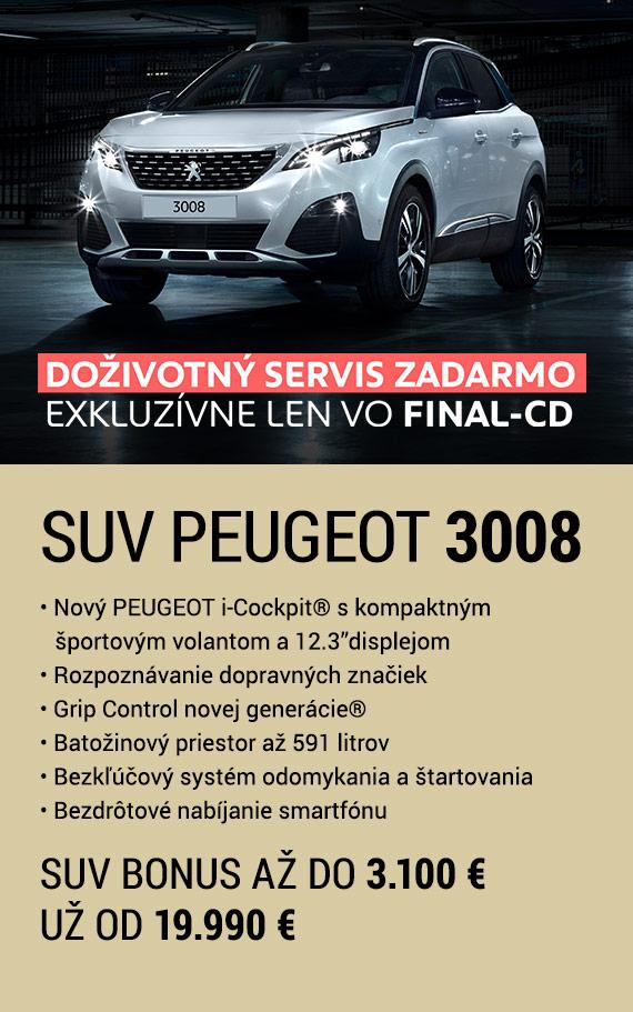 """SUV Peugeot 3008 • Nový PEUGEOT i-Cockpit® s kompaktným športovým volantom a 12.3""""displejom • Rozpoznávanie dopravných značiek • Grip Control novej generácie® • Batožinový priestor až 591 litrov • Bezkľúčový systém odomykania a štartovania • Bezdrôtové nabíjanie smartfónu. SUV bonus až do 3.100 €. Už od 19.990 €. Doživotný servis zadarmo exkluzívne len vo FINAL-CD."""